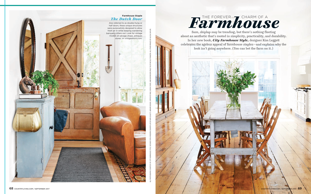 """The forever charm of a Farmhouse"" - Country Living, Sept. 2017"