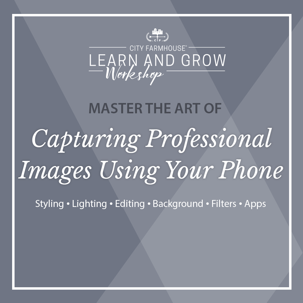 Capturing Professional Images Using Your Phone