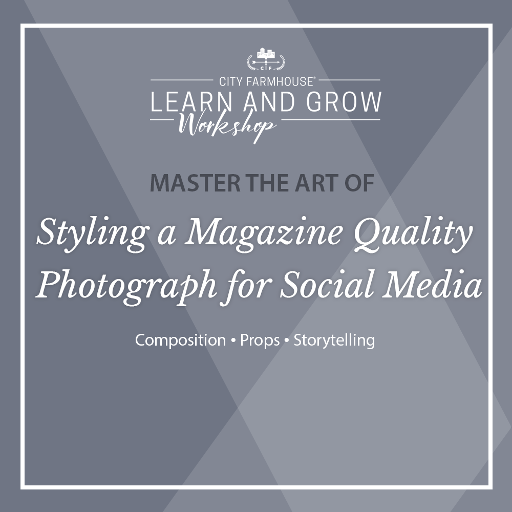 Styling a Magazine Quality Photograph for Social Media