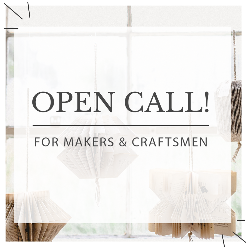 Open Call For Makers & Craftsmen