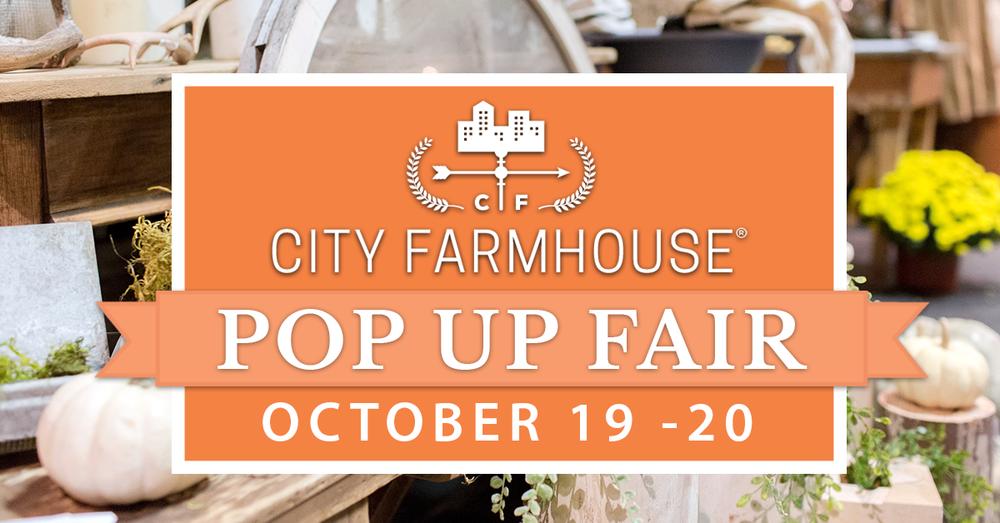 City Farmhouse Pop Up Fair October 19-20