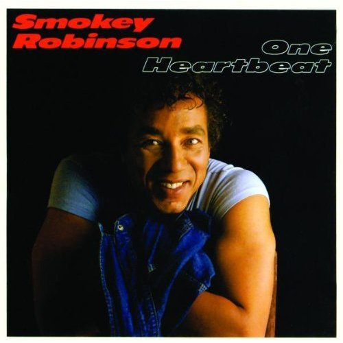 "Smokey Robinson One Heartbeat 2 top 5 singles: ""Just to See Her"" & ""One Heartbeat"" NARAS Grammy Award Winner Certified RIAA Gold"