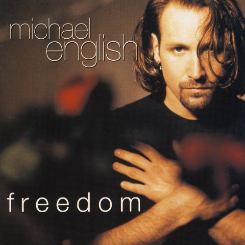 Michael English Freedom