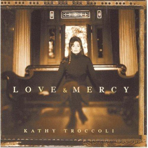 Kathy Troccoli Love and Mercy 5 top 5 singles CCM charts