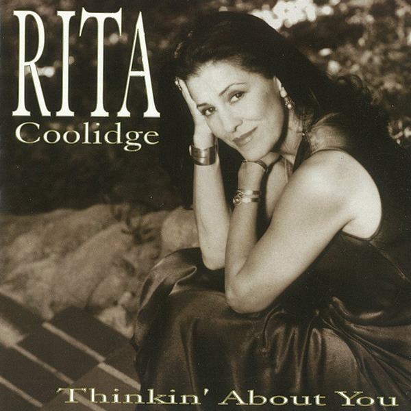 Rita Coolidge Thinkin' About You