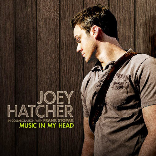 Joey Hatcher - Music in My Head