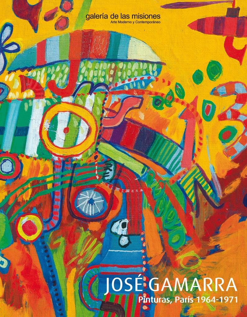 José Gamarra: Pinturas, París 1964 - 1971