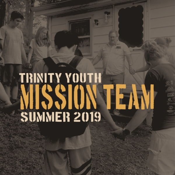 adventure serve ministries — Youth Mission Team — Trinity