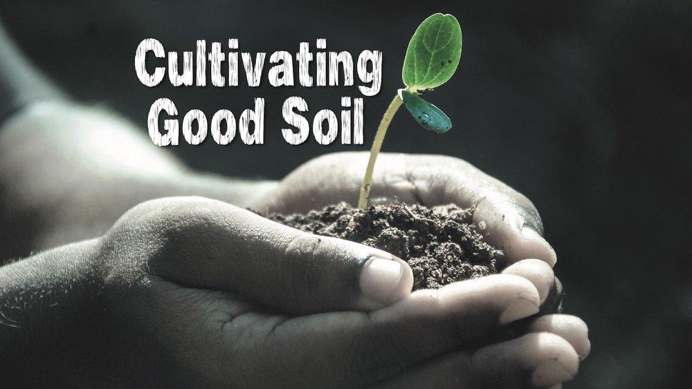 cultivatinggoodsoilslide2.jpg