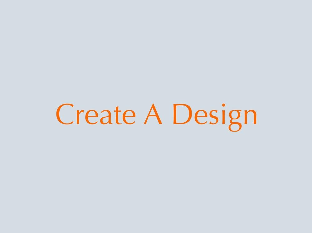 create a design