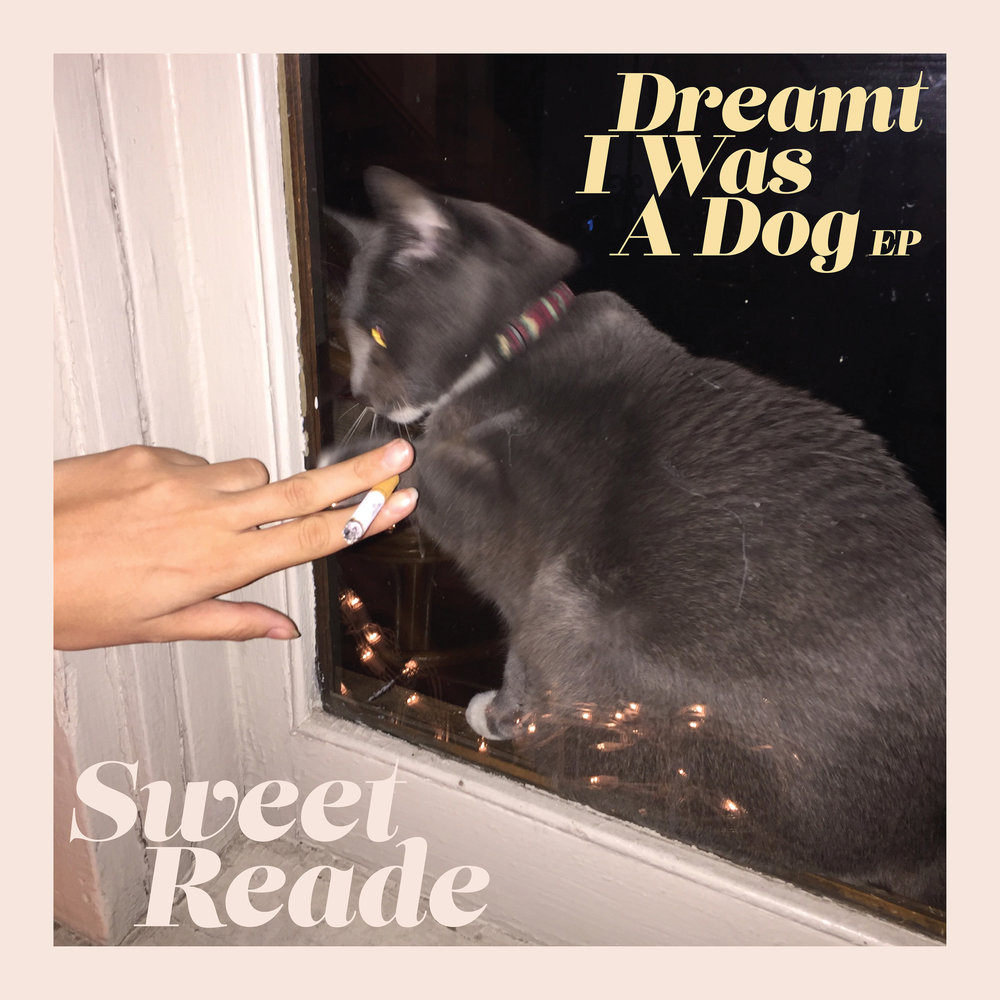SWEET READE DREAMT I WAS A DOG - 2018, producer, engineer, performer
