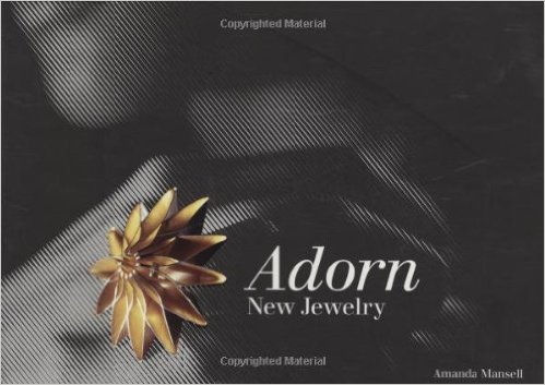 Adorn: New Jewellery