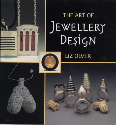 The Art of Jewellery Design: From Idea to Reality (Jewellery)