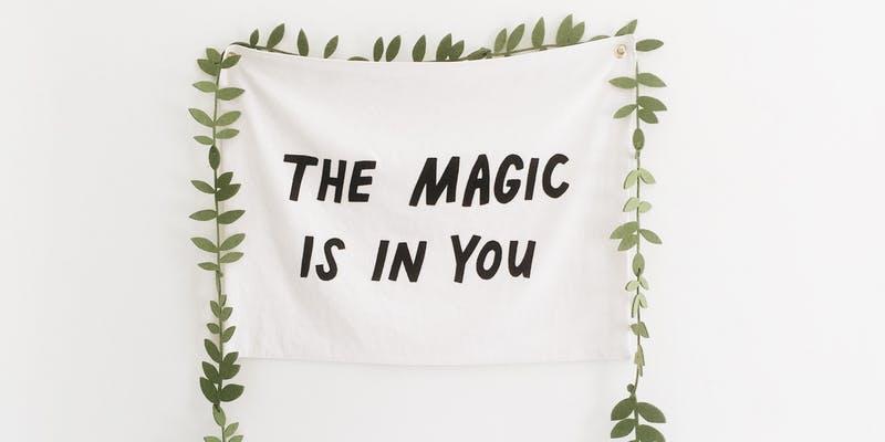 Magic is in you.jpg