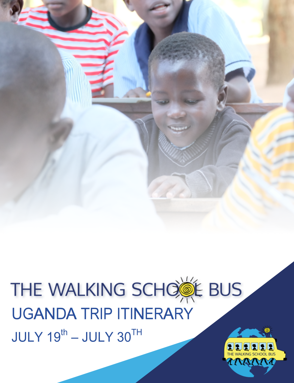 The Walking School Bus Uganda Expedition