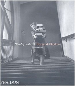 Title: Stanley Kubrick: Drama & Shadows Author: Rainer Crone Publisher: Phaidon