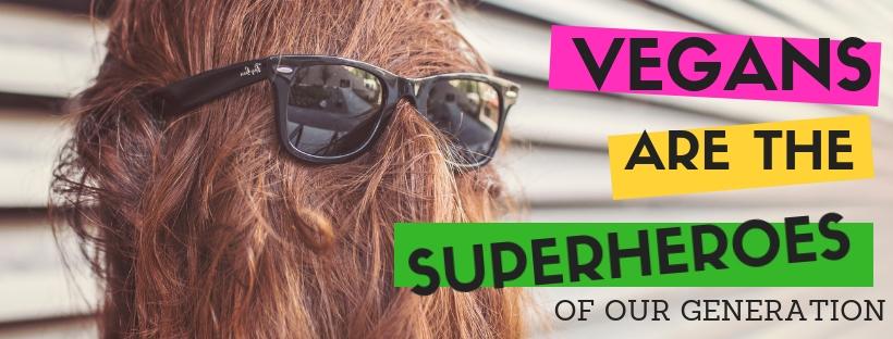 VegansAre theNewSuperhero.jpg