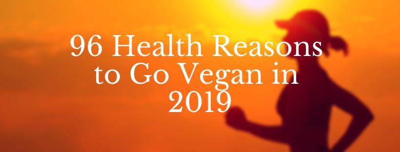 Health Reasons to Go Vegan in 2019.png