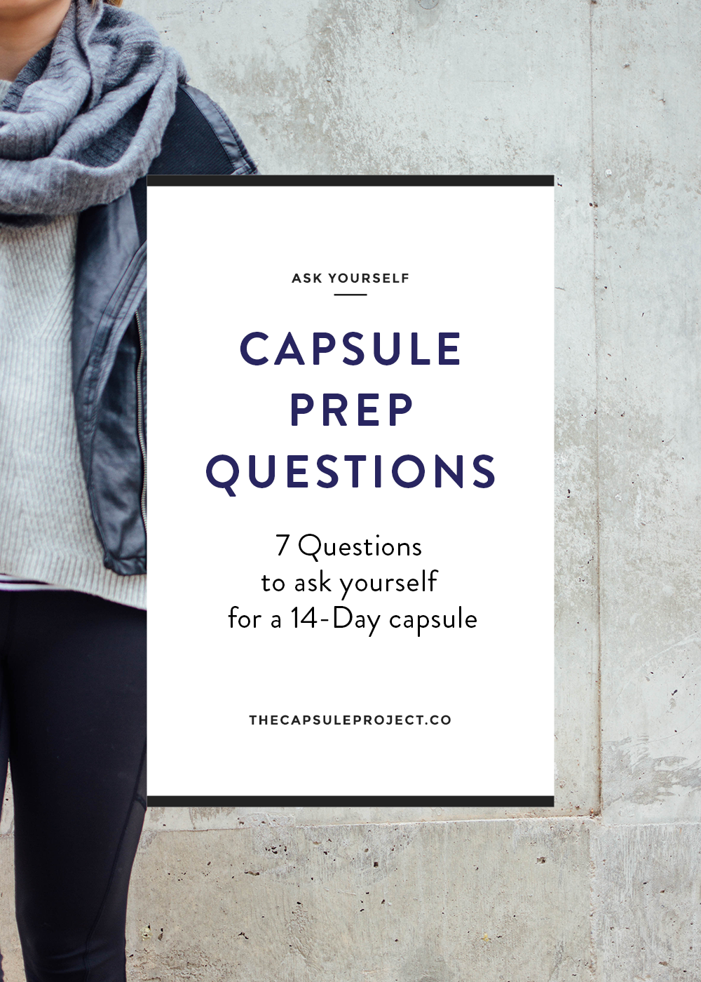 7 Questions to Ask as you Prep your Capsule