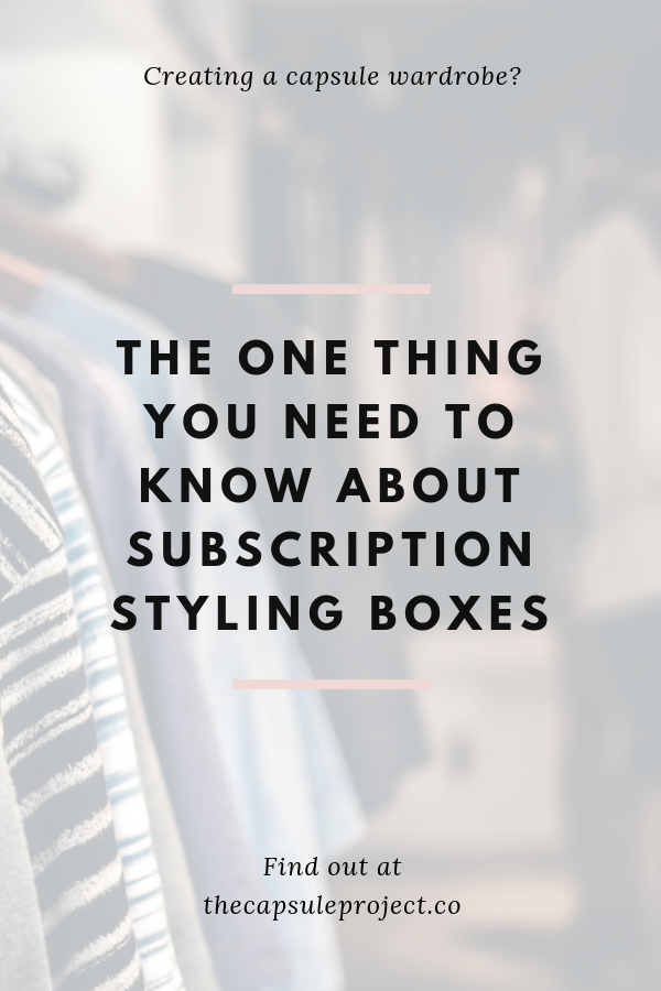 The One Thing You Need to Know About Subscription Styling Boxes.png