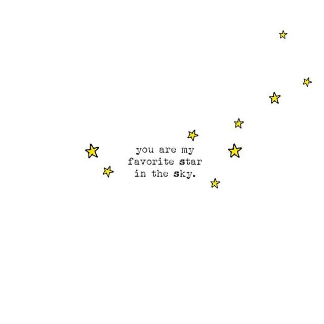 ❤️⭐️ you are my favorite star in the sky ⭐️❤️