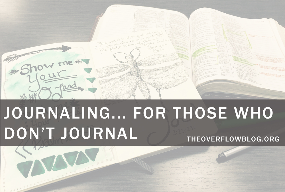Journaling... For Those Who Don't Journal