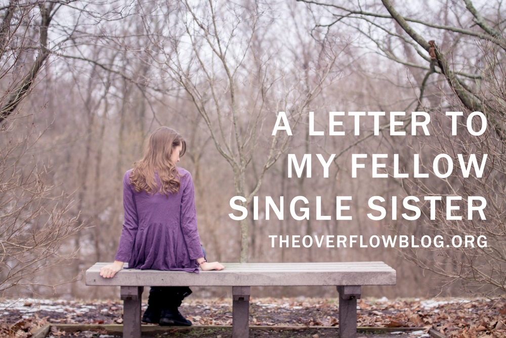 A Letter to My Fellow Single Sister