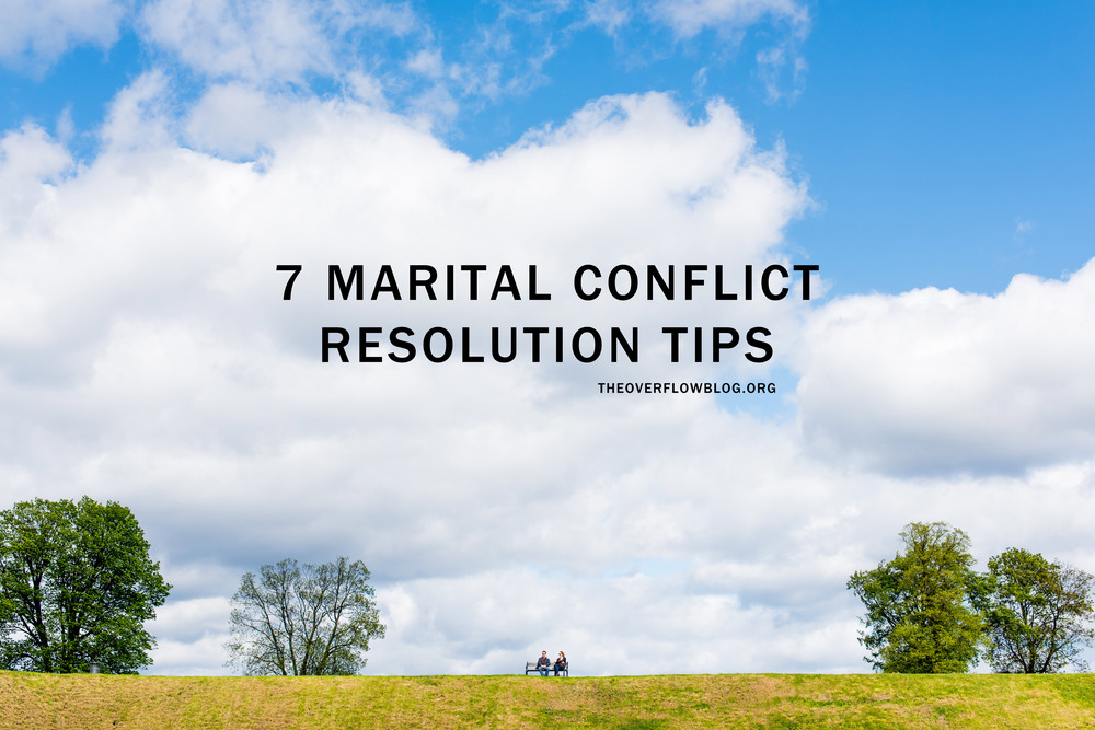 7 Marital Conflict Resolution Tips