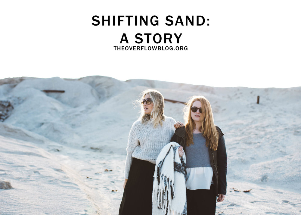 Shifting Sand: A Story