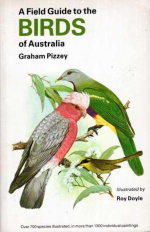 FIELD GUIDE TO AUSTRALIAN BIRDS by Graham Pizzey    RRP   BOOK NOOK PRICE