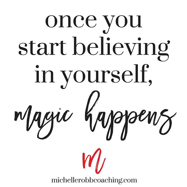 💕 Believe in yourself and that beautiful magic inside of you...You are capable of amazing things 🙌🏻 . Self love is letting the self-doubts go and trusting your inner strength. . Believe in yourself and magic WILL happen 💫 . ❤️ #selflove #fearless #shinebright #michellerobbcoaching