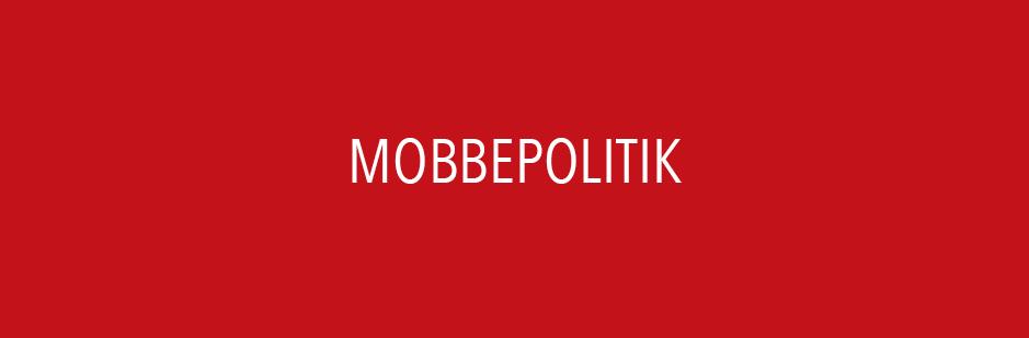 MOBBEPOLITIK