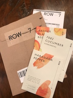 "My seeds arrived from this exciting new seed company! Row 7 was created by chefs and seed breeders to put  flavor  at the center of any seed development. They describe it as ""a collaboration—a cross-pollination—based on a simple premise: we believe flavor can succeed where commodification has failed. That it can change how we eat and, in turn, how we grow.""  Can't wait to get these in the ground!"