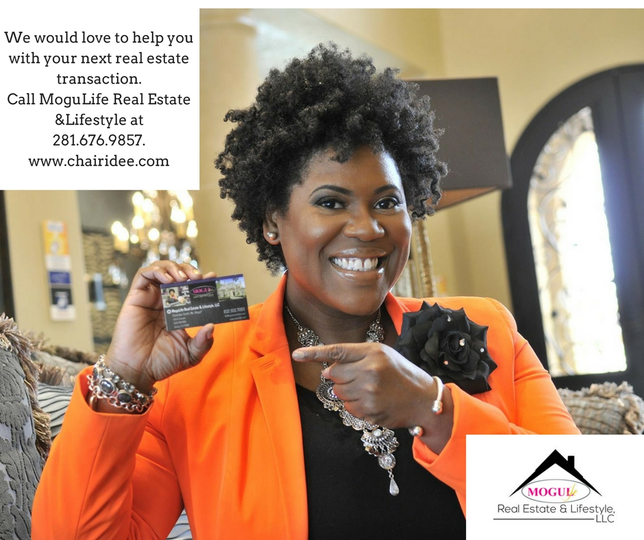 We would love to help you with your next real estate transaction.Call MoguLife Real Estate &Lifestyle at 281.676.9857..jpg