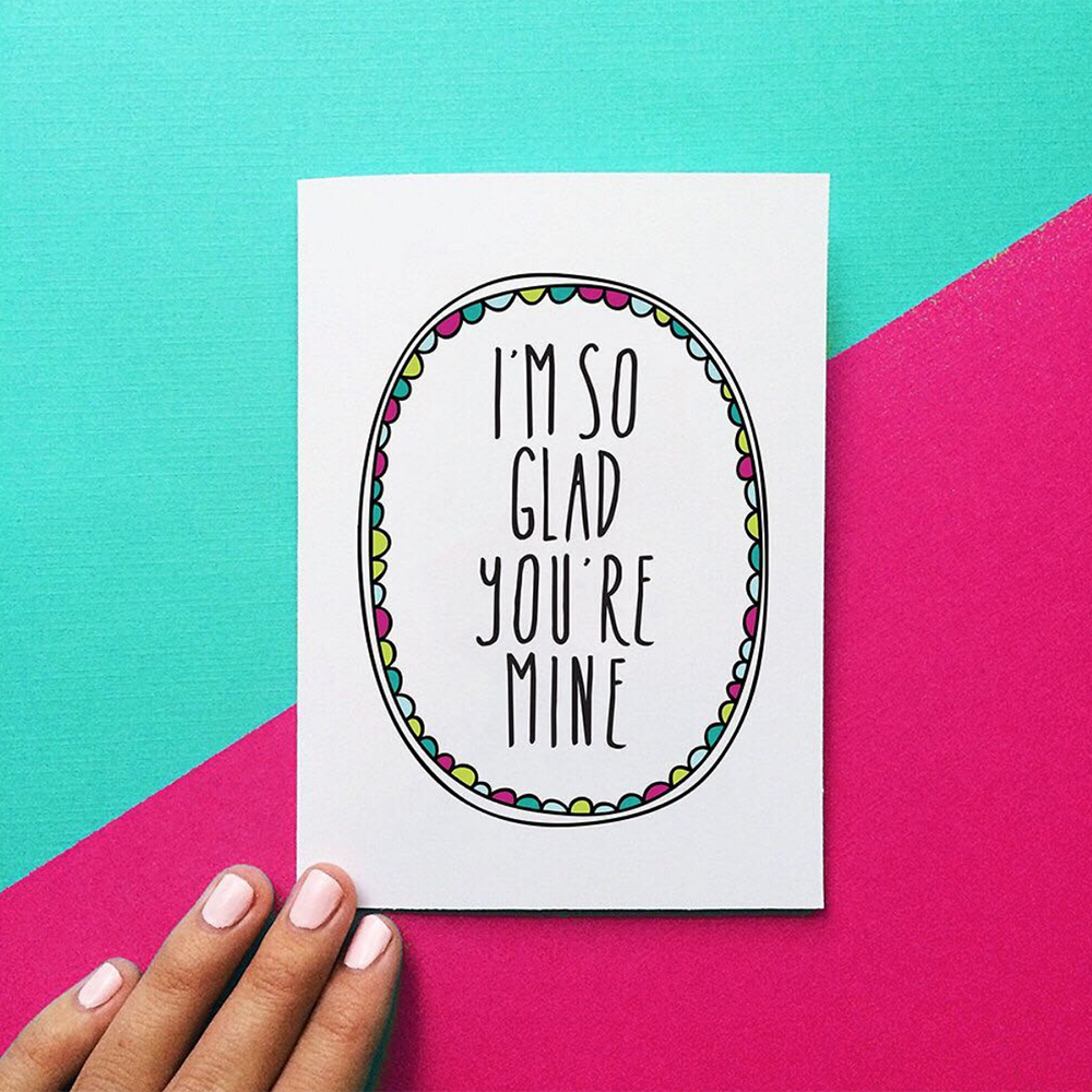 i'm so glad you're mine card