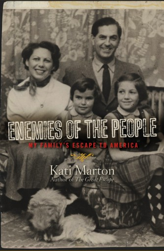 Enemies of the People - Kati Marton