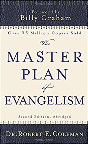 The Master Plan of Evangelism - Robert Coleman