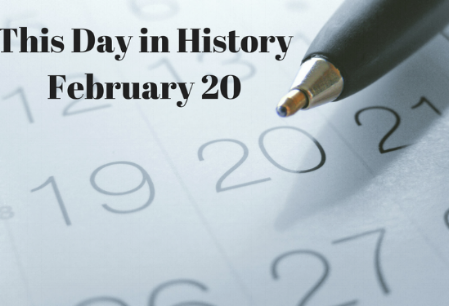 Blog.This Day in HistoryFebruary 20.png