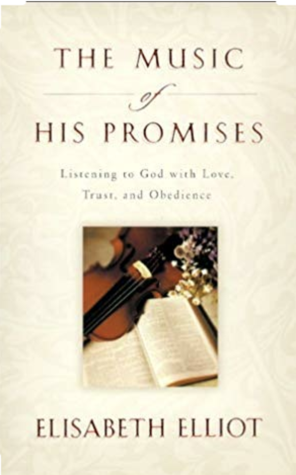 The Music of His Promises - Elizabeth Elliott