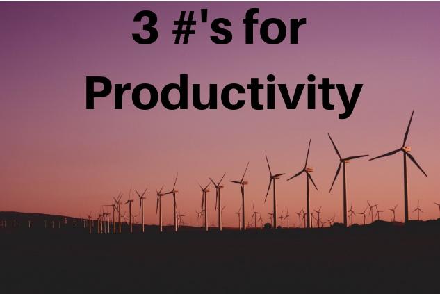 Blog.3+%23%27s+for+Productivity.jpg