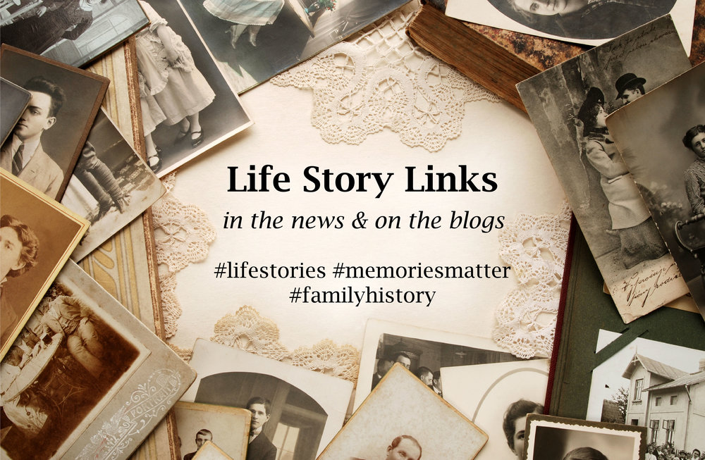 stories of interest to people who preserve family history and tell or write life stories
