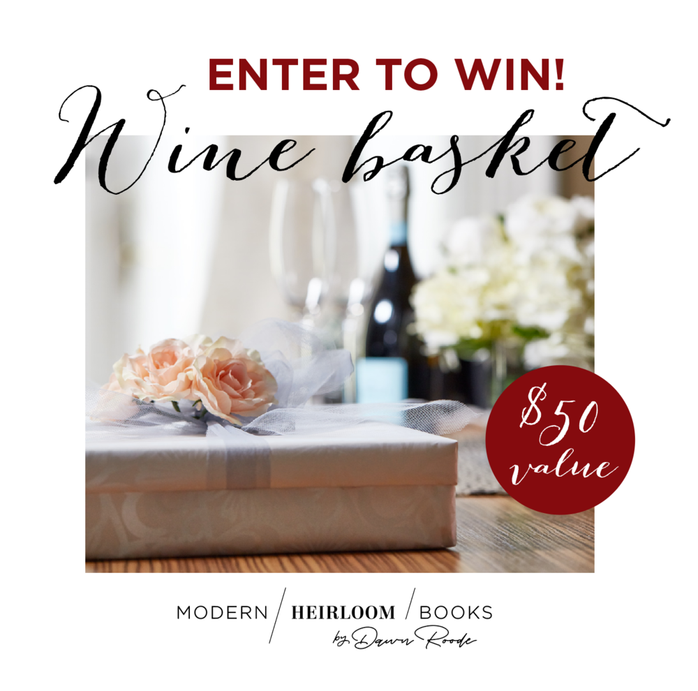 wine-basket-giveaway-modern-heirloom-books.png