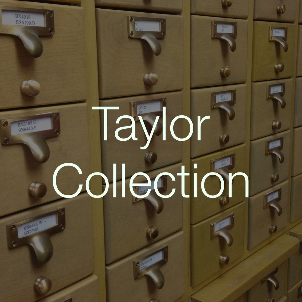 Information about the books, periodicals, and materials in Iliff's Ira J. Taylor Collection