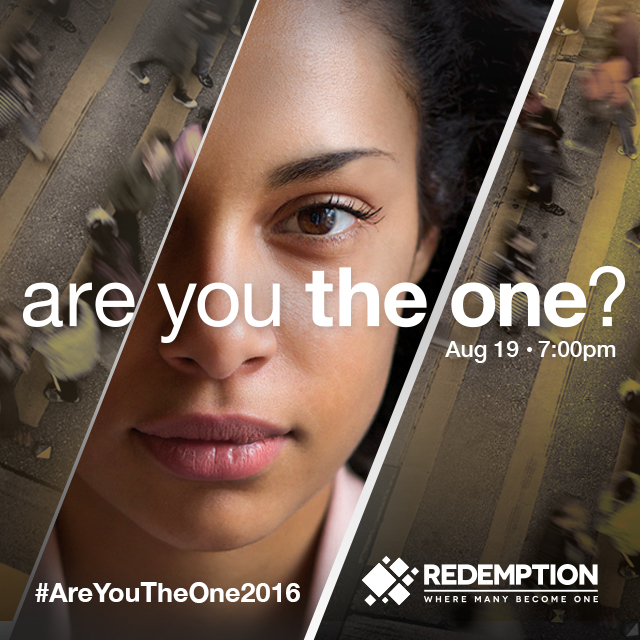 "For each installment of Redemption's ""The One"" series, there is a challenge or question which is addressed. The August service asked young adults in the audience, ""Are You The One?"" and the graphics were design to reflect the intensity and weight of that question."