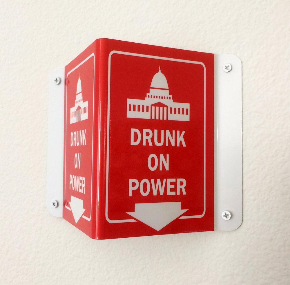 DRUNK ON POWER