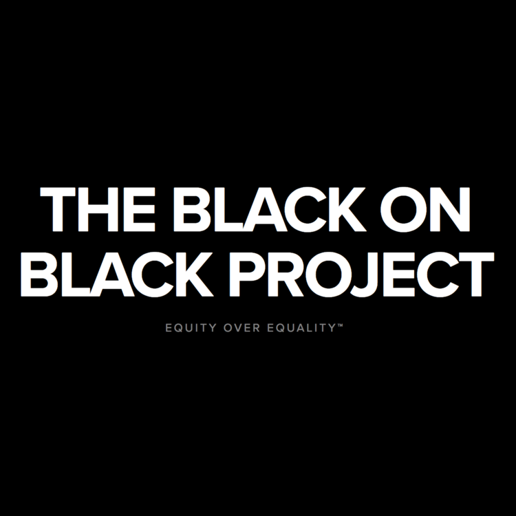 THE BLACK ON BLACK PROJECT