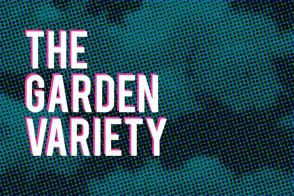 GardenVariety_Short.jpg