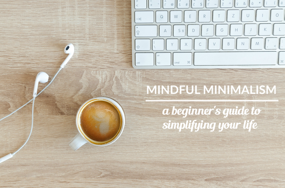 Mindful Minimalism