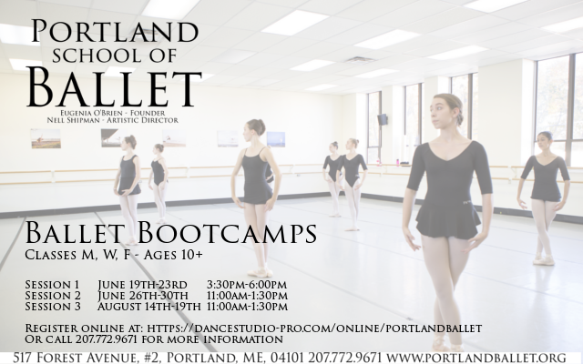 Ballet Bootcamp days and times are here! These are a great way to stay in shape over the summer. We offer three sessions so pick one that fits your schedule or come to all three! All Sessions run M, W, and F: Session 1: June 19 - 23 - 3:30pm - 6:00pm Session 2: June 26 - 30 - 11:00am - 1:30pm Session 3: August 14 - 18 - 11:00am - 1:30pm Visit https://dancestudio-pro.com/online/portlandballet to register or call 207.772.9671 Hope to see everyone there!