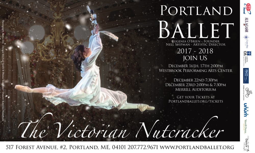 A Portland tradition, The Victorian Nutcracker tells the timeless holiday classic set in Victorian era Portland with sets and costumes inspired by the Victoria Mansion. Featuring the professional dancers of Portland Ballet alongside a cast of talented youth from across the area, The Victorian Nutcracker brings the story to life for audiences young and old. With music by the Portland Ballet Orchestra, conducted by University of Southern Maine's Robert Lehmann, Portland Ballet will once again bring this local favorite to the Portland public. The Victorian Nutcracker will be performed at both Merrill Auditorium and Westbrook Performing Arts Center.